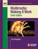 Multimedia : Making It Work, Vaughan, Tay, 0072230002