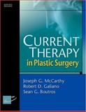 Current Therapy in Plastic Surgery, Boutros, Sean G. and Galiano, Robert D., 072160000X