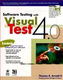 Software Testing with Visual Test 4.0, Arnold, Thomas, 0764580000