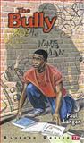 The Bully, Paul Langan, 0944210007