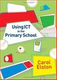 Using ICT in the Primary School, Elston, Carol, 1412930006