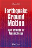 Earthquake Ground Motion, Syngellakis, S., 1784660000