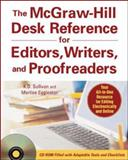 The McGraw-Hill Desk Reference for Editors, Writers, and Proofreaders, Eggleston, Merilee and Sullivan, K. D., 007147000X