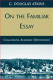 On the Familiar Essay 9780230620001