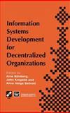 Information Systems Development for Decentralized Organization, Krogstie, John and Seltveit, Anne Helga, 0412640007