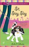 Sit, Stay, Slay, Linda O. Johnston, 0425200000
