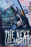 The Next Los Angeles : The Struggle for a Livable City, Gottlieb, Robert and Dreier, Peter, 0520240006
