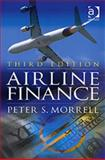 Airline Finance, Morrell, Peter S., 0754670007