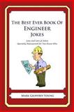 The Best Ever Book of Engineer Jokes, Mark Young, 1468080008