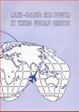Land-Based Airpower in Third World Crises, David R. Mets, 1585660000
