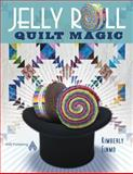 Jelly Roll Quilt Magic, Kimberly Einmo, 1604600004