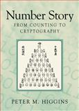 Number Story : From Counting to Cryptography, Higgins, Peter M., 1848000006