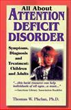 All about Attention Deficit Disorder, Thomas W. Phelan, 1889140007