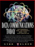 Data Communications Today : Networks, the Internet, and the Enterprise, Gelber, Stan, 0138640009