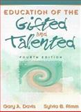 Education of the Gifted and Talented, Davis, Gary A. and Rimm, Sylvia, 020527000X