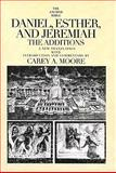 Daniel, Esther, and Jeremiah : The Additions, Moore, Carey A., 0300140002