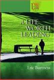 A Life Worth Leading, Eric Burtness, 0806680008
