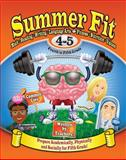 Summer Fit Fourth to Fifth Grade, Kelly Terrill and Portia Marin, 0976280000