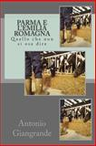 Parma e l'Emilia Romagna, Antonio Giangrande, 1490990003