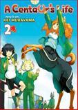 A Centaur's Life, Kei Murayama, 1626920001