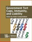 Government Tort Caps, Immunity, and Liability : State-By-State Compendium,, 1634080009