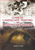 Chinese Landscape Painting as Western Art History, Elkins, James, 9622090001