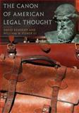 The Canon of American Legal Thought, , 0691120005