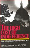 The High Cost of Indifference, Richard Cizik, 0830710000
