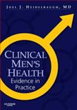 Clinical Men's Health : Evidence in Practice, Heidelbaugh, Joel J., 141603000X