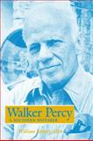 Walker Percy : A Southern Wayfarer, Allen, William Rodney, 1934110000