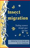 Insect Migration : Tracking Resources Through Space and Time, , 0521440009