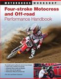 Four-Stroke Motocross and off-Road Performance Handbook, Ron Hamp and Kevin Cameron, 0760340005
