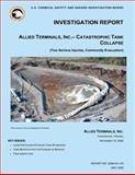 Investigation Report, Allied Terminals, INC. - Catastrophic Tank Collapse, U. S. Chemical Safety Investigation Board, 1500480002