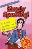 Simply Speaking! 9781890480004