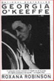 Georgia O'Keeffe : A Life, Robinson, Roxana, 0060920009