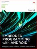 Learning Embedded System Programming in a Virtual Environment Using Android Emulator, Ye, Roger, 0134030001