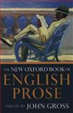 The New Oxford Book of English Prose, , 0192830007