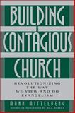 Building a Contagious Church 9780310250005