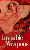 Invisible Weapons, Michael Wolfe, 0887390005