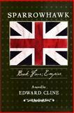 Sparrowhawk - Empire, Edward Cline, 1492180009