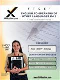 FTCE English to Speakers of Other Languages K-12, Sharon Wynne, 1607870002