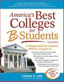 America's Best Colleges for B Students, Tamra B. Orr, 1617600008