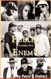 Public Enemy #1, Shabazz, David L., 1893680002