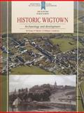 Historic Wigtown : Archaeology and Development, Oram, R. D. and Martin, P. F., 1909990000