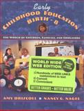 Early Childhood Education, Birth-8 : The World of Children, Families, and Educators, Web Edition, Driscoll, Amy, 0205300006