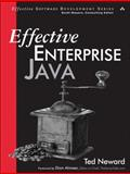 Effective Enterprise Java, Neward, Ted, 0321130006
