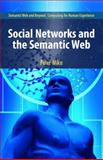 Social Networks and the Semantic Web 9780387710006