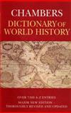 Chambers Dictionary of World History, Chambers Editors, 0550130004