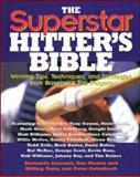 The Superstar Hitter's Bible 9780809230006