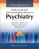 Kaplan and Sadock's Study Guide and Self-Examination Review in Psychiatry, Sadock, Benjamin J. and Ruiz, Pedro, 1451100000